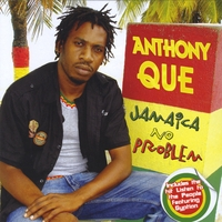 Anthony Que | Jamaica No Problem