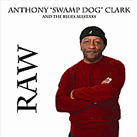 "Anthony ""Swamp Dog"" Clark & The Blues All-Star 