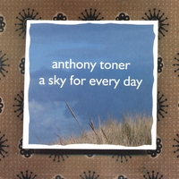 Anthony Toner | A Sky for Every Day