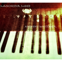 Anthony Whittaker | Manchester Mood