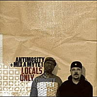 Antimosity & Mix A Myte 1 | Locals Only