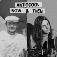 Antiqcool | Now and Then