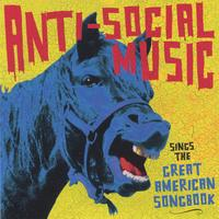 Anti-Social Music | ...Sings The Great American Songbook