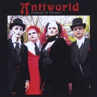 Antiworld | Comedy of Terrors