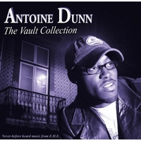 Antoine Dunn | The Vault Collection