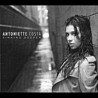 Antoniette Costa | Sinking Deeper -- Single