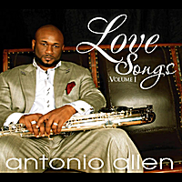 Antonio Allen | Love Songs, Vol. 1