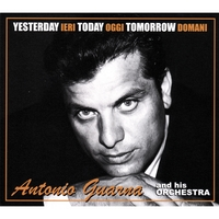 Antonio Guarna | Yesterday, Today, and Tomorrow