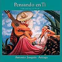 Antonio Joaquin Arizaga | Pensando En Ti (Thinking of You)