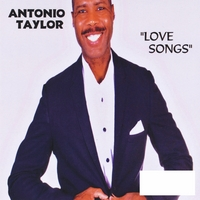 Antonio Taylor | Love Songs