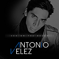 Antonio Velez | Sex On the Beach