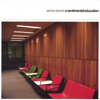 Anton Sword | A Sentimental Education