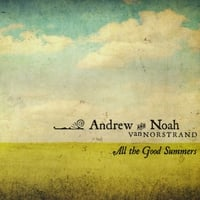 Andrew & Noah VanNorstrand | All The Good Summers