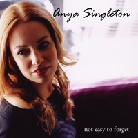 Anya Singleton | Not Easy To Forget
