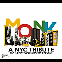 A Nyc Tribute Feat. Jimmy Cobb&randy Brecker | Monk