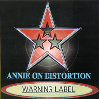 Annie On Distortion | Warning Label EP