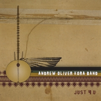 Andrew Oliver Kora Band | Just 4 U