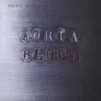 Anders Nilsson's AORTA | Blood
