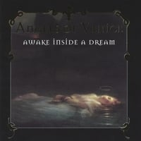 Angels Of Venice | Awake Inside A Dream