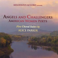 Alice Parker & The Musicians of Melodious Accord | Angels and Challengers