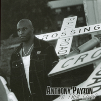 Anthony Payton | Is This Love