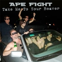 Ape Fight | Take Me to Your Beaver
