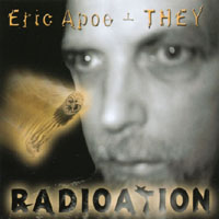 Eric Apoe and THEY | Radioation