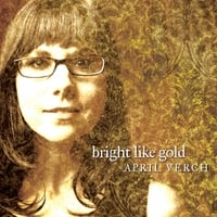 April Verch | Bright Like Gold