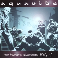 Aquavibe | The People's Groovement Vol. 1 [Deluxe]