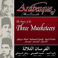 "Arabesque Music Ensemble | The Music of the ""Three Musketeers - ""al-Fursan at-Talatha"""
