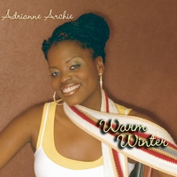 Adrianne Archie | Warm Winter