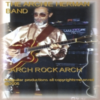 THE ARCHIE HERMAN BAND | ARCH ROCK ARCH