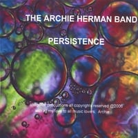 The Archie Herman Band | Persistence