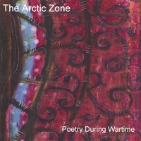 The Arctic Zone | Poetry During War Time