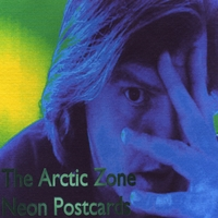 The Arctic Zone | Neon Postcards