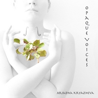 Ariadna Kryazheva | Opaque Voices