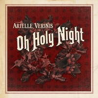 Arielle Verinis | Oh Holy Night