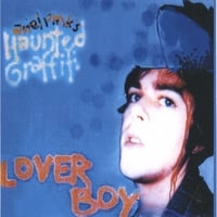 Ariel Pink's Haunted Graffiti | Lover Boy