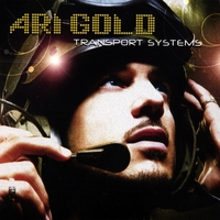 Ari Gold | Transport Systems