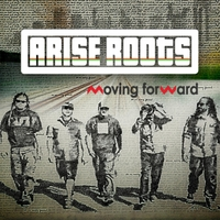 Arise Roots | Moving Forward
