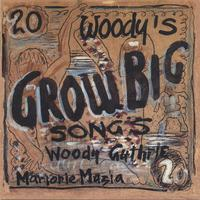 Arlo Guthrie & Family | Woody's 20 Grow Big Songs