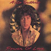 Arlo Guthrie | Power Of Love
