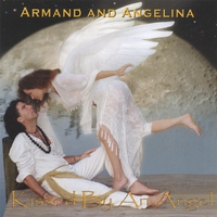 Armand and Angelina | Kissed By An Angel