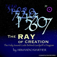 Armando Martier | The Ray of Creation: The Holy Sound Code Behind Gurdjieff's Diagram