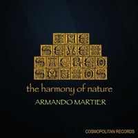 Armando Martier | The Seven Sacred Sounds: The Harmony of Nature.