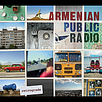 Armenian Public Radio | Retrograde