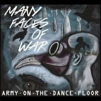 Army On the Dance Floor | Many Faces of War
