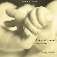 Arne herrmann kinder der sonne der erste tag cd for Arne herrmann