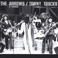 The Arrows and Friends | Tawny Tracks