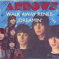 Arrows | Walk Away Renee - Dreamin'